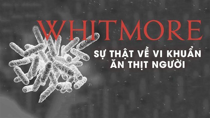 Bệnh Whitmore là gì